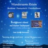 Wundersame Reisen mit Rainer Teichmann